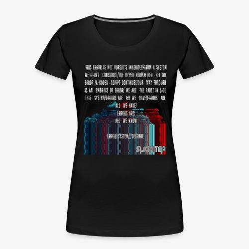 ERROR Lyrics - Women's Premium Organic T-Shirt