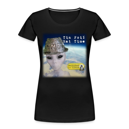 Tin Foil Hat Time (Earth) - Women's Premium Organic T-Shirt