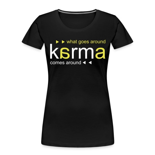 Karma Yellow - Women's Premium Organic T-Shirt