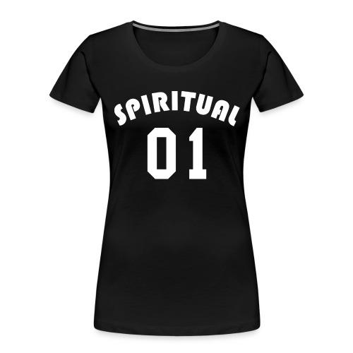 Spiritual 01 - Team Design (White Letters) - Women's Premium Organic T-Shirt