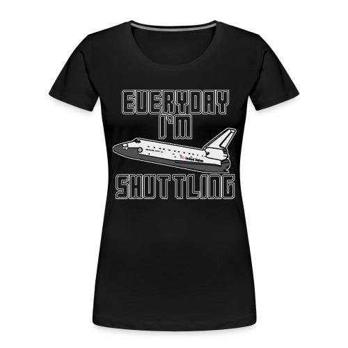I'm Shuttling - Women's Premium Organic T-Shirt