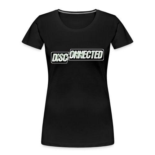 Disconnected - Women's Premium Organic T-Shirt