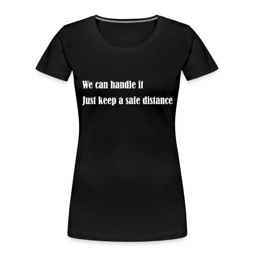 We can handle it - Women's Premium Organic T-Shirt