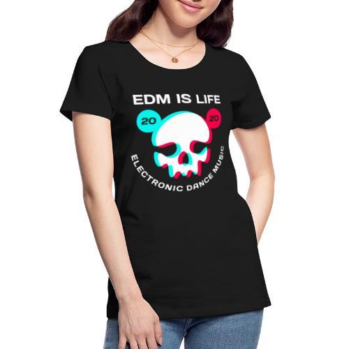 edm electronic dance music - Women's Premium Organic T-Shirt