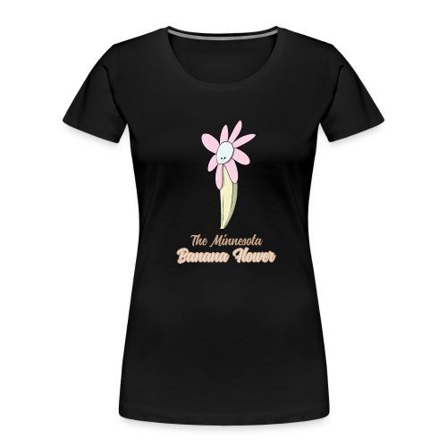The Minnesota Banana Flower - Women's Premium Organic T-Shirt