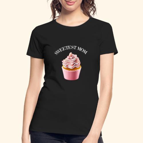 sweetest mom - Women's Premium Organic T-Shirt