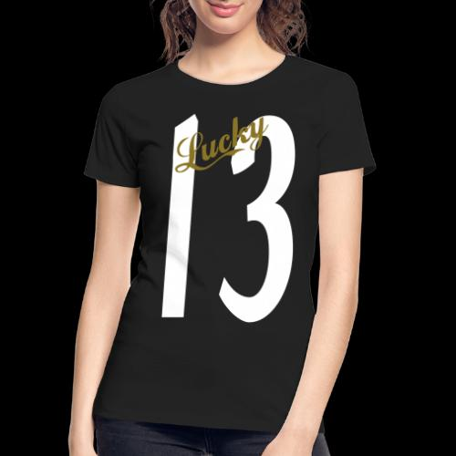 Lucky Thirteen - Women's Premium Organic T-Shirt