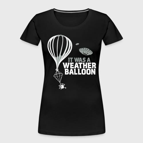 Weather Balloon UFO - Women's Premium Organic T-Shirt
