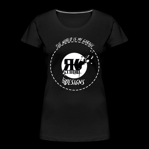 The World is My Garage - Women's Premium Organic T-Shirt
