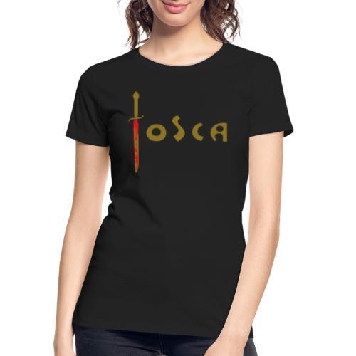 Tosca: «Questo è il bacio di Tosca!» (wide) - Women's Premium Organic T-Shirt