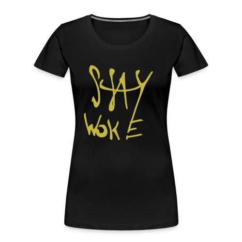 Stay Woke Hobag Knowledge. - Women's Premium Organic T-Shirt