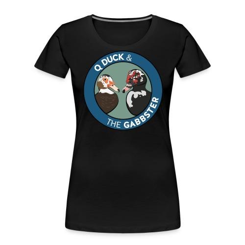 Q Duck & The Gabbster Logo - Women's Premium Organic T-Shirt