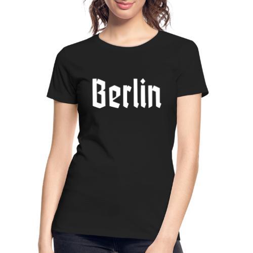 BERLIN Fraktur Font - Women's Premium Organic T-Shirt