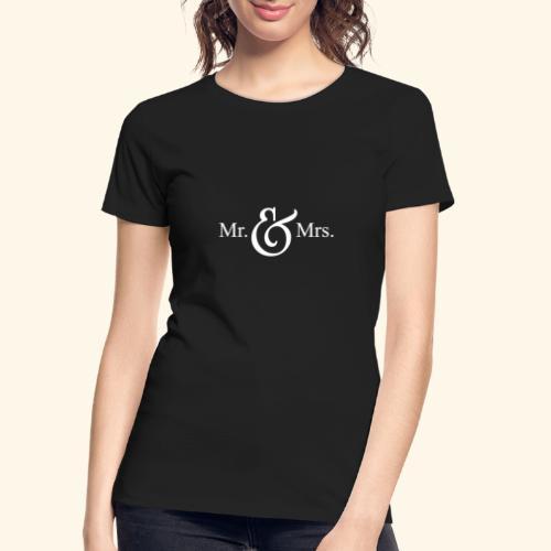 MR.& MRS . TEE SHIRT - Women's Premium Organic T-Shirt