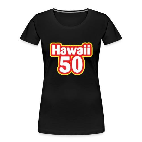 Hawaii 50 - Women's Premium Organic T-Shirt