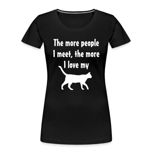 I love my cat - Women's Premium Organic T-Shirt
