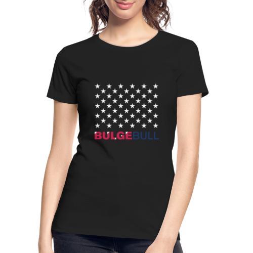 BULGEBULL JULY 4TH - Women's Premium Organic T-Shirt