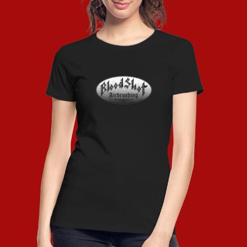 BloodShot Airbrushing Logo - Women's Premium Organic T-Shirt