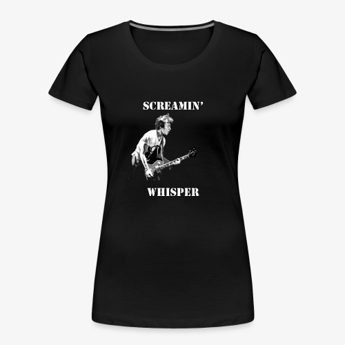 Screamin' Whisper Filth Design - Women's Premium Organic T-Shirt