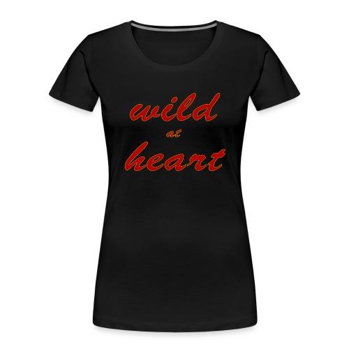 wild at heart - Women's Premium Organic T-Shirt