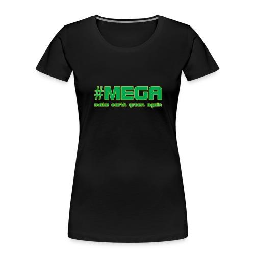 #MEGA - Women's Premium Organic T-Shirt