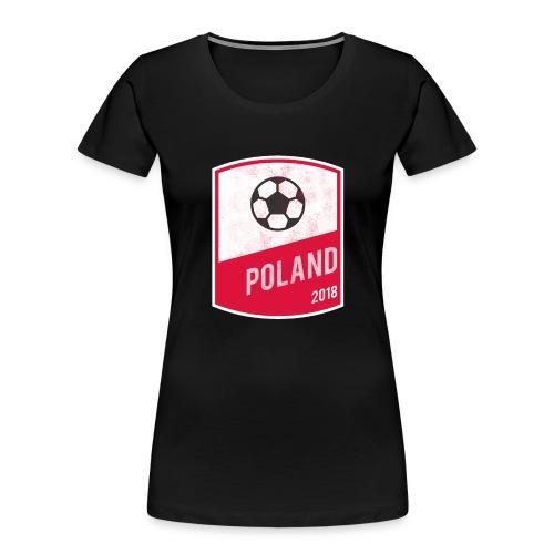 Poland Team - World Cup - Russia 2018 - Women's Premium Organic T-Shirt