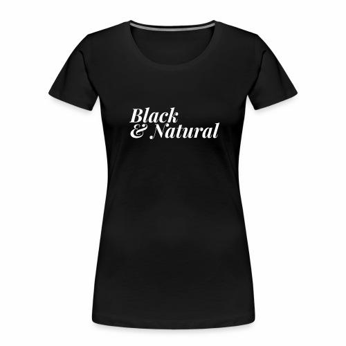 Black & Natural Women's - Women's Premium Organic T-Shirt