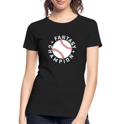 Fantasy Baseball Champion - Women's Premium Organic T-Shirt