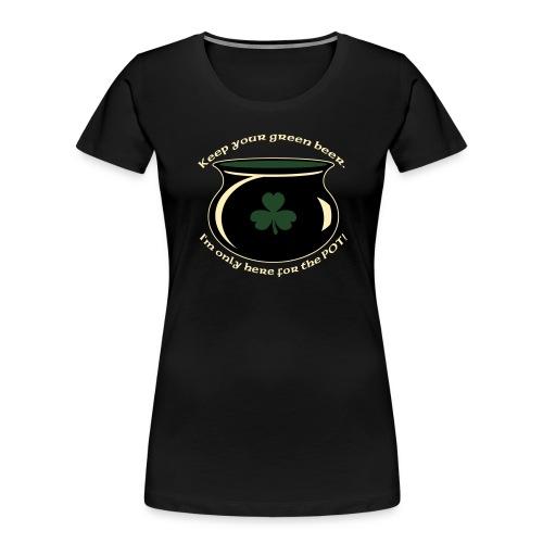 hereforthepot - Women's Premium Organic T-Shirt