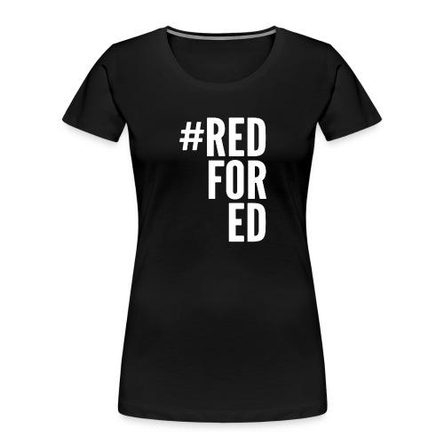 Red For Ed logo - Women's Premium Organic T-Shirt