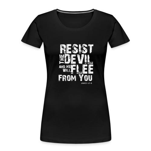 Resist the Devil - Women's Premium Organic T-Shirt