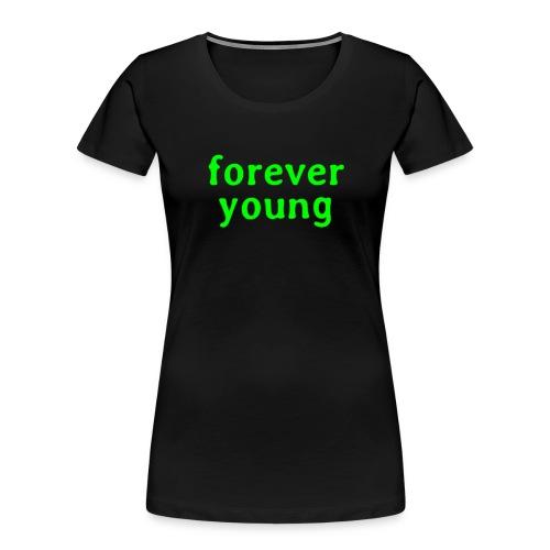forever young - Women's Premium Organic T-Shirt