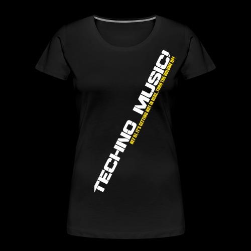 Techno Music.. Hey DJ.. - Women's Premium Organic T-Shirt