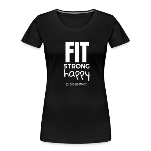 fit strong happy white - Women's Premium Organic T-Shirt