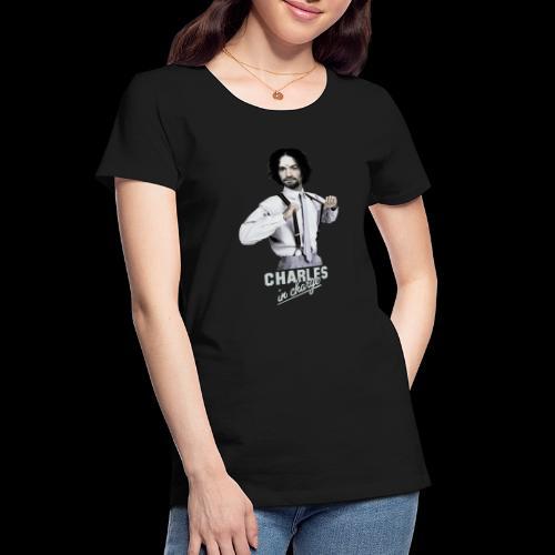 CHARLEY IN CHARGE - Women's Premium Organic T-Shirt