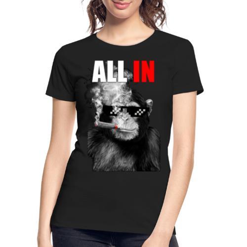 Ape All In - Women's Premium Organic T-Shirt