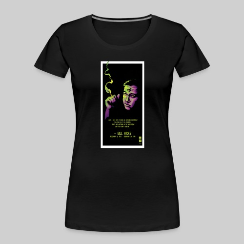 Bill Hicks - Women's Premium Organic T-Shirt