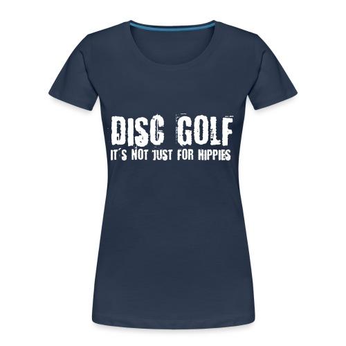 Disc Golf Not Just for Hippies Light - Women's Premium Organic T-Shirt
