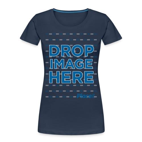 DROP IMAGE HERE - Placeit Design - Women's Premium Organic T-Shirt