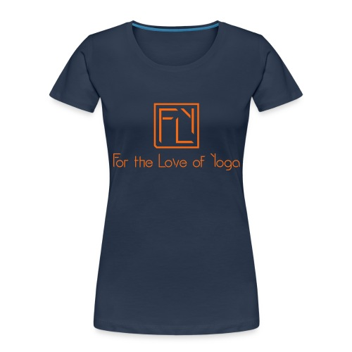 For the Love of Yoga - Women's Premium Organic T-Shirt
