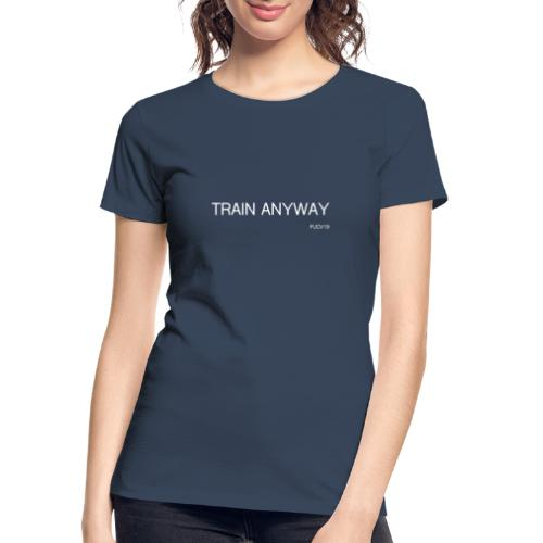 TRAIN WHITE font - Women's Premium Organic T-Shirt