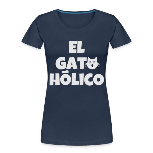 El gato holico - Women's Premium Organic T-Shirt