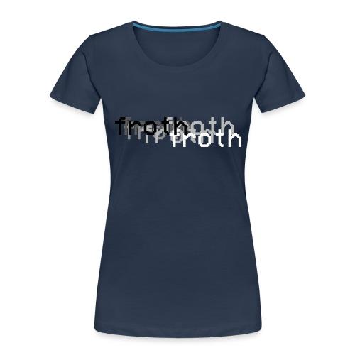 Froth Fade Hoodie - Women's Premium Organic T-Shirt
