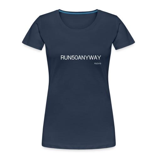 run 50 anyway white - Women's Premium Organic T-Shirt