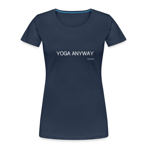 YOGA WHITE font - Women's Premium Organic T-Shirt