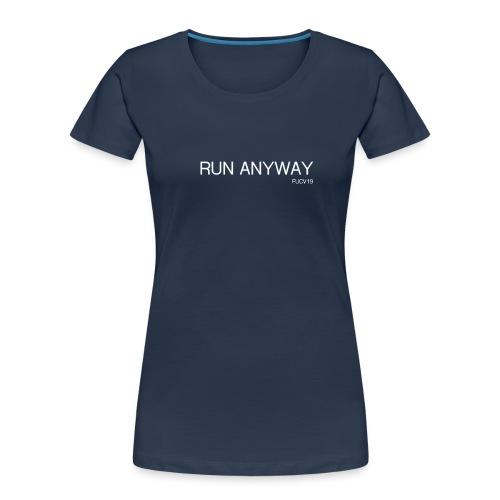 RUN ANYWAY FUCV - Women's Premium Organic T-Shirt
