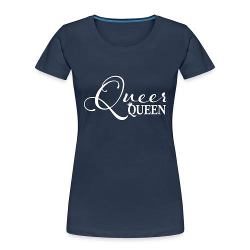 Queer Queen T-shirt 04 - Women's Premium Organic T-Shirt