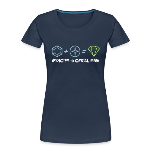 Addicted to Crystal Math - Women's Premium Organic T-Shirt