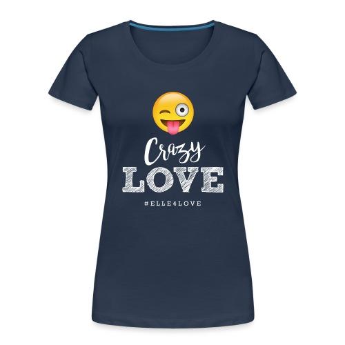 Crazy Love - Women's Premium Organic T-Shirt
