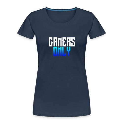 Gamers only - Women's Premium Organic T-Shirt